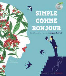 Simple comme bonjour Domitille et Amaury chantent Jacques Prévert
