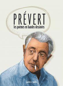 Les poèmes de Jacques Prévert en bandes dessinées - Gwendal Blondelle
